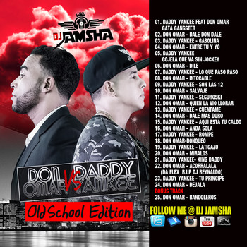 Dj Jamsha – Daddy Yankee vs Don Omar (2015) (Old School Version)